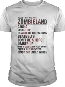 Rules for surviving zombieland cardio double tap beware of bathrooms shirt