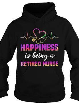 Happiness Is Being A Retired Nurse 2020 T-Shirt