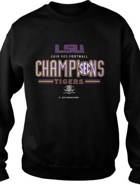 LSU Tigers 2019 SEC Football Champions It Just Means More shirt