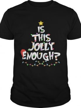 Hot Funny Christmas Tree Is This Jolly Enough sweater