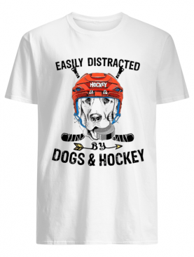 Easily Distracted By Dogs And Hockey Shirt
