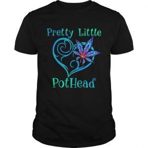 Cannabis Pretty Little Pothead  Unisex