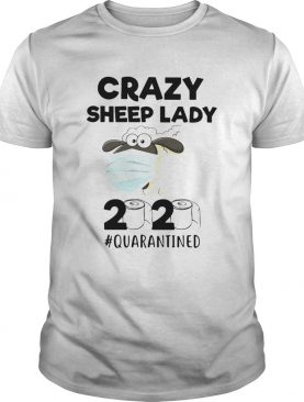 Crazy Sheep lady mask 2020 quarantined toilet paper shirt