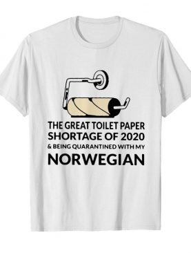 I Survived The Great Toilet Paper Crisis Shortage Of 2020 shirt