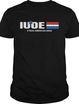 Iuoe a real american hero star shirt