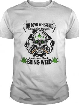 Skull Weed Im Blunt Because God Rolled Me That Way shirt