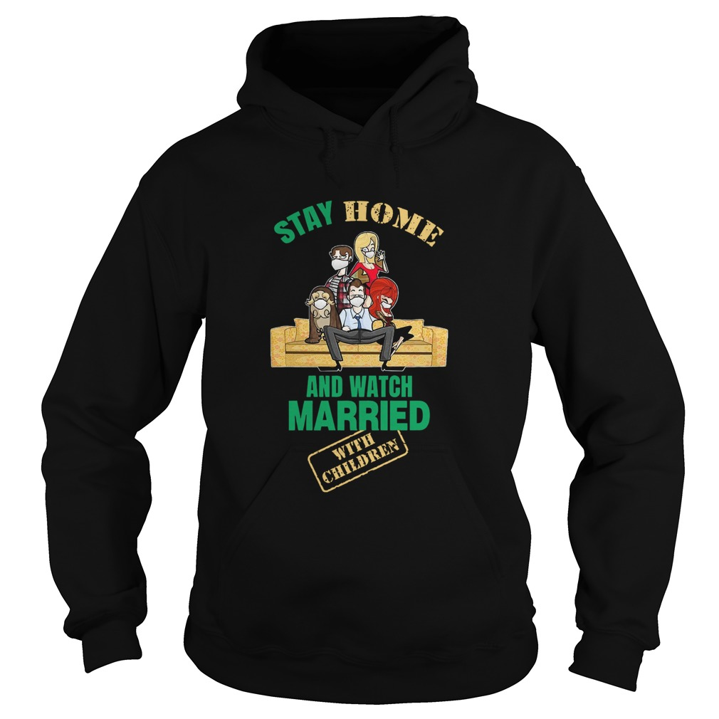 Stay Home And Watch Married With Children  Hoodie