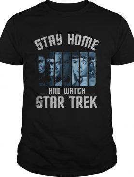 Stay home and watch star trek covid19 shirt
