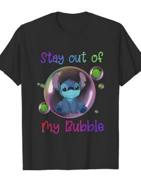 Stitch Mask Stay Out Of My Bubble shirt