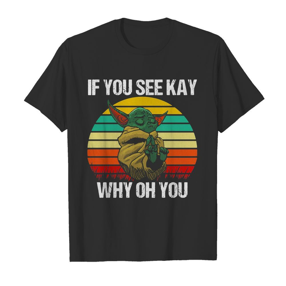 Baby Yoda if you see kay why oh you vintage  Classic Men's T-shirt