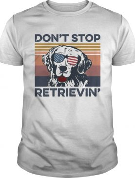 Dog Golden Dont Stop Retrievin Vintage shirt