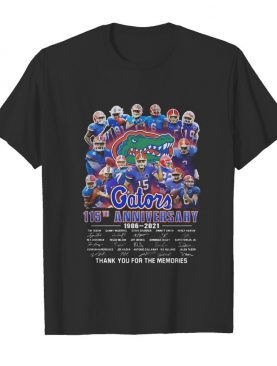 Florida gators 115th anniversary 1906 2021 thank you for the memories signatures shirt