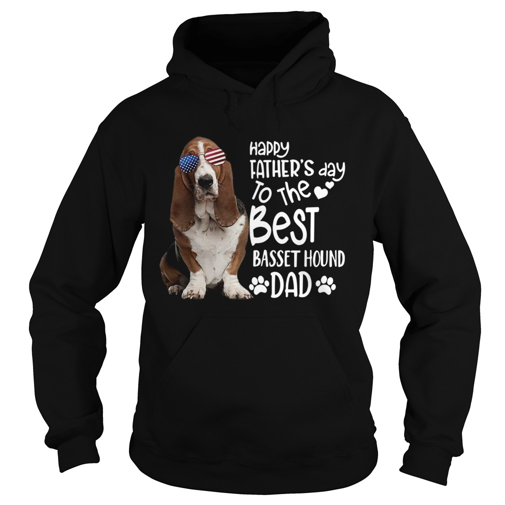 Happy Fathers Day To The Best Basset Hound Dad  Hoodie