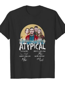 The journey to success is atypical signatures shirt