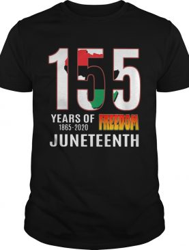 155 Years of Freedom Juneteenth shirt