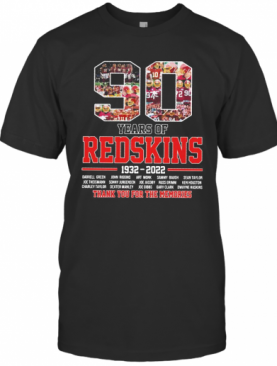 90 Years Of Redskins 1932 2022 Thank You For The Memories T-Shirt