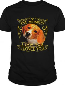 Dachshund The Moment I Saw You I Loved You shirt