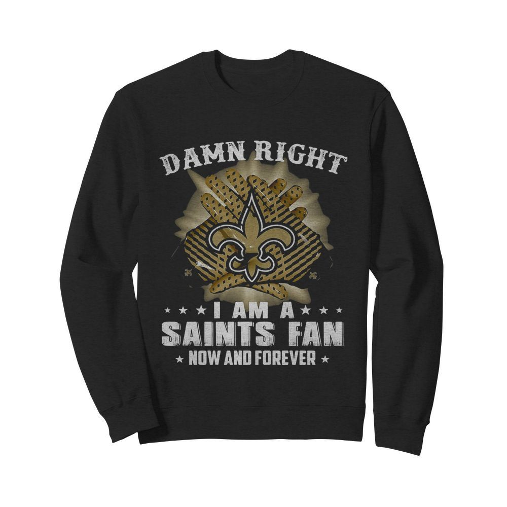 Damn right I am a new york giants fan now and forever stars  Unisex Sweatshirt
