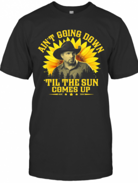 Garth Brooks Ain'T Going Down Til The Sun Comes Up Stars Sunflower T-Shirt