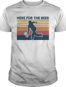 Here for the beer vintage retro shirt