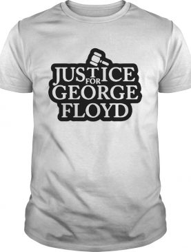 Law Justice For George Floyd shirt