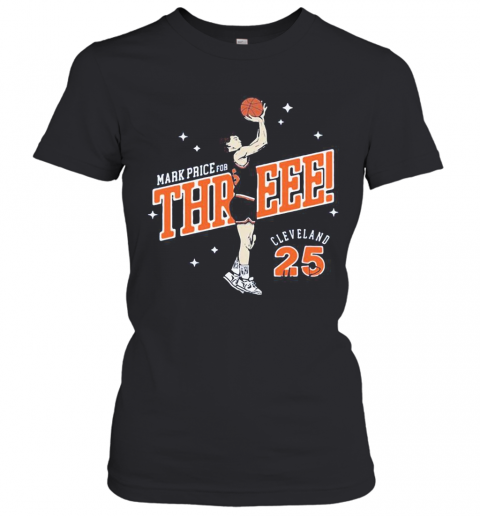 Mark Price For Three Cleveland Cavaliers 25 T-Shirt Classic Women's T-shirt