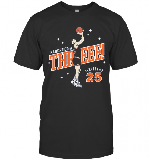 Mark Price For Three Cleveland Cavaliers 25 T-Shirt Classic Men's T-shirt