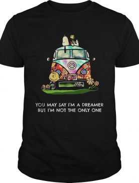 Peanuts you may say Im a dreamer but Im not the only one shirt