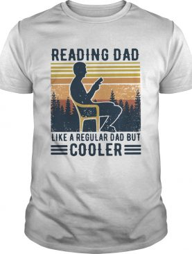 Reading Dad Like A Regular Dad But Cooler Vintage shirt