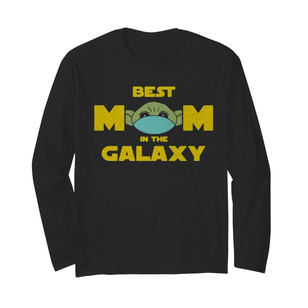 Star wars baby yoda mask best mom in the galaxy  Long Sleeved T-shirt