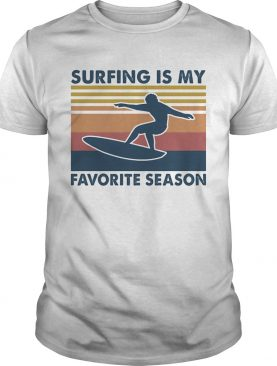 Surfing is my favorite season vintage retro shirt