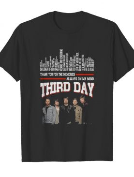 Thank you for the memories always on my mind third day shirt