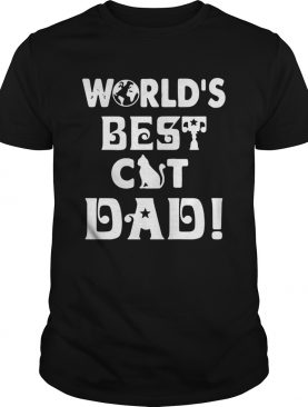 Worlds Best Cat Dad shirt