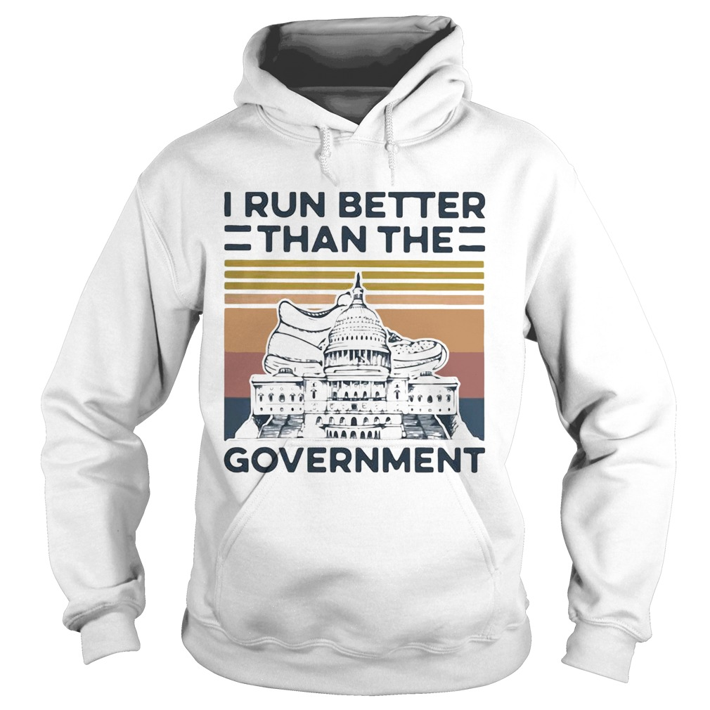 I Run Better Than The Government Vintage  Hoodie