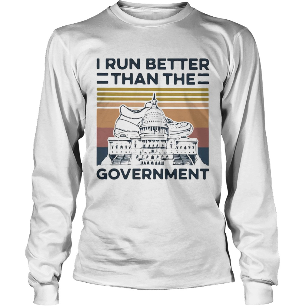 I Run Better Than The Government Vintage  Long Sleeve