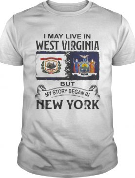 I may live in west virginia but my story began in new york shirt