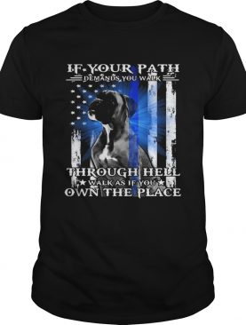 If your path demands you walk through hell walk as if you own the place pug american flag independe