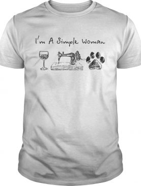 Im a simple woman wine sewing paw dogs shirt