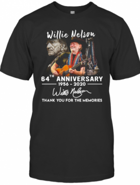 Willie Nelson 64Th Anniversary Thank You For The Memories Signature T-Shirt