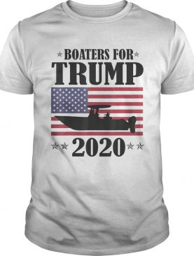 Boaters For Trump 2020 Election Slogan shirt