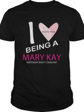 I being a mary kay independent beauty consultant shirt