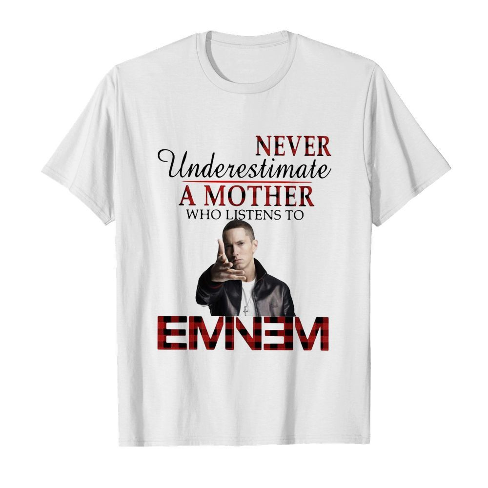 Never Underestimate A Mother Who Listens To Eminem  Classic Men's T-shirt
