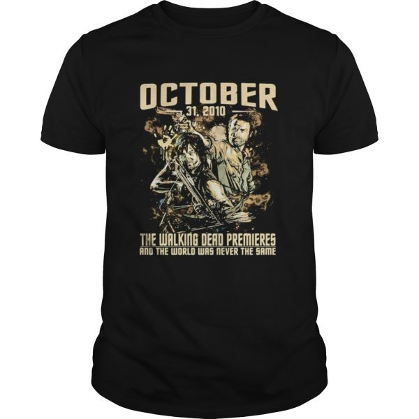 October 31 2020 the walking dead premieres and the world was never the same shirt