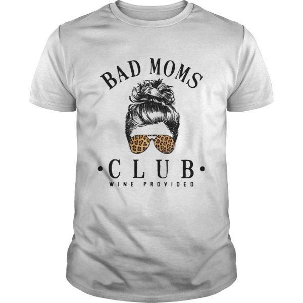 Official Bad Moms Clubs Wine Provided Girl Glasses Leopard shirt