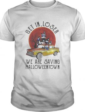 Skeleton riding taxi get in loser we are saving halloweentown sunset shirt