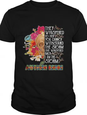 Skull they whispered to her you cannot withstand the storm she whispered back i am the storm autism