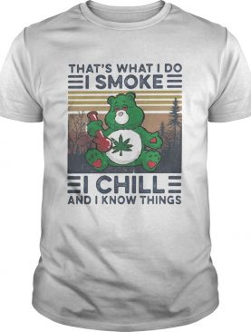 Weed bear thats what i do i smoke i chill and i know things vintage retro shirt