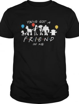 Youve Got A Friend In Me shirt