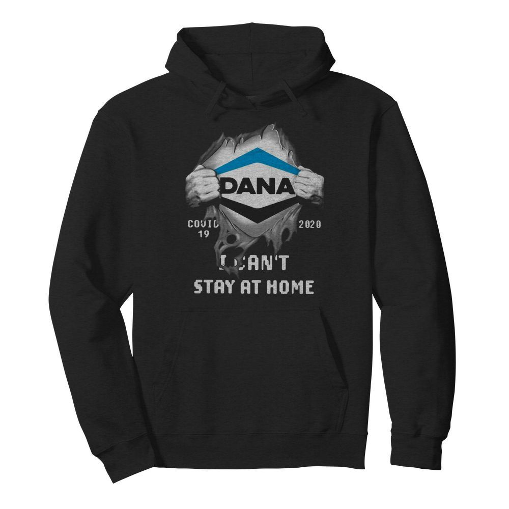 Dana Inside Me Covid-19 2020 I Can't Stay At Home  Unisex Hoodie