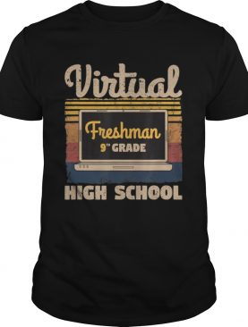 Freshman Ninth 9th Grade Virtual Learning High School Retro shirt
